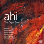 Ahi - The Ogen Trio - Gareth Farr